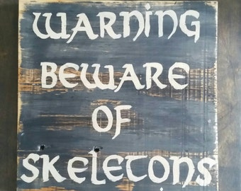 Beware of skeleton sign, pirate bedroom decor, pirate Decor, boys room decor