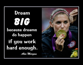 Alex morgan etsy alex morgan girls soccer inspiration poster dream big quote wall art daughter motivation wall voltagebd Image collections