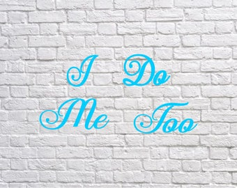 I do stickers , me too stickers, wedding stickers, something blue, wedding shoe stickers, bride and groom decals, wedding decorations