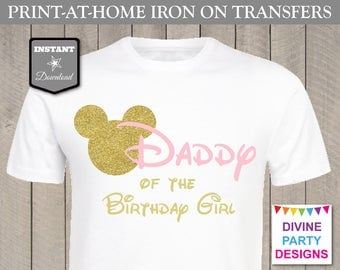 INSTANT DOWNLOAD Print at Home Pink and Gold Mouse Daddy of the Birthday Girl Printable Iron On Transfer / T-shirt / Family / Item #3109