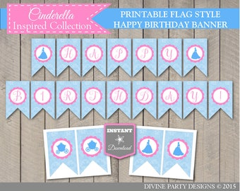 INSTANT DOWNLOAD Printable Cinderella Inspired Happy Birthday Party Banner / Cinderella Inspired Collection / Item #2704