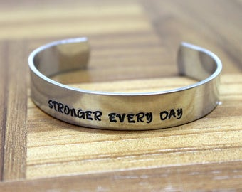 Stronger Every Day / Cancer Survivor Bracelet / Hand Stamped Bracelet / Cancer Bracelet / Breast Cancer Gift / Mature Gift