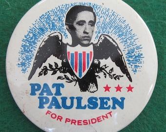 Original 1968 Pat Paulsen For President Campaign Pin Back Button - Satirist for Gun Control- Free Shipping
