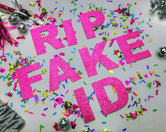 21st Birthday - RIP Fake ID!®