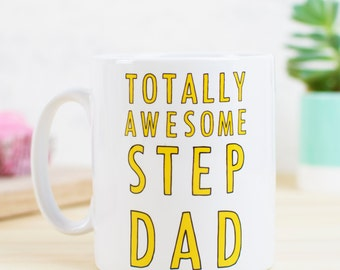 Totally Awesome Step Dad Mug
