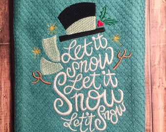 Christmas in July. Let it snow, snowman embroidered kitchen towel.