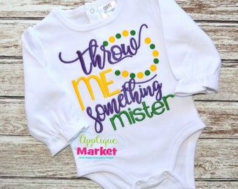 Personalized Mardi Gras Throw Me Something Mister Beads Applique Shirt or Onesie Girl or Boy
