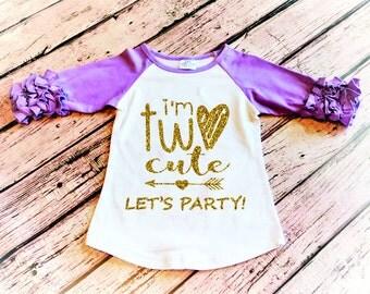 I'm Two Cute, Let's Party, 2nd Birthday Shirt, Toddler Girl Birthday Shirt, Second Birthday Toddler Girl Birthday Pink Ruffle Shirt Raglan