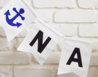 Nautical Banner - Name Bunting - Baby Showers - Weddings - Birthdays - Custom Colors - Party Sign - White Fabric - Anchor decor - Pirate