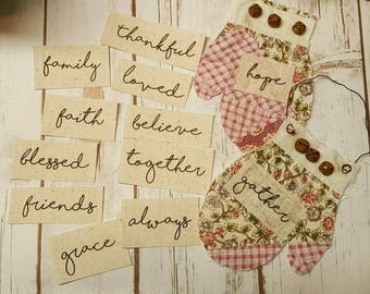 Inspirational words on muslin