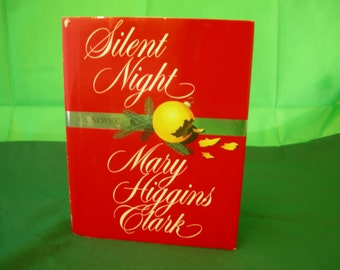Silent Night by Mary Higgins Clark Hardcover Christmas Thriller Novel Suspense Literature Story Xmas Story Hard Cover Book