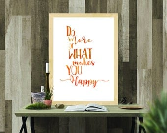 Printable Download - Do More of what Makes you Happy