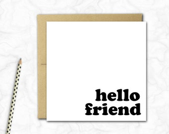 Hello Friend Card