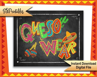 Cinco de Mayo Party Sign, Queso Wear, Photo booth prop sign, photobooth sign, Fiesta graduation sign, Fiesta Wedding sign, Fiesta party sign