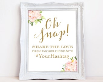Oh Snap Share the Love Wedding Sign Shower Sign 8x10 or 5x7 24x36 pdf jpg The Bella
