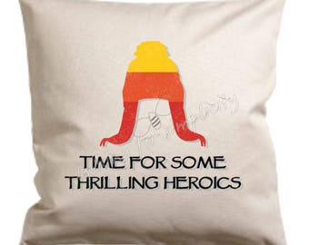 Time for Some Thrilling Heroics Or Let's Be Bad Guys with a Jayne Hat Pillow - Quote inspired by Jayne Cobb in Firefly / Serenity