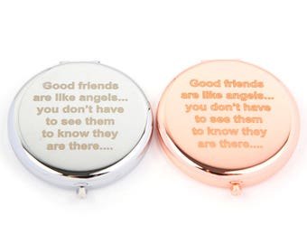 Compact Mirror-Rose Gold Mirror-Silver Mirror-Slogan Mirror-Good friends are like angels...