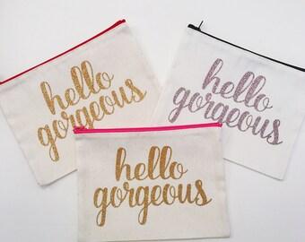 Hello Gorgeous Cosmetic Bag