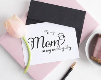 To my mom on my wedding day card - To my mom card - Wedding card - Wedding day cards - C001-27
