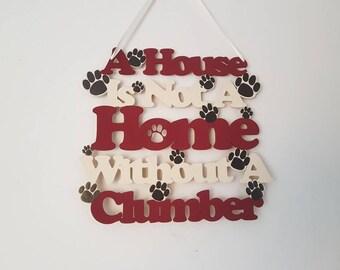 Clumber Spaniel Gift, Clumber Spaniel, Spaniel Gift, Clumber Spaniel Sign, Spaniel Dog, Dog Lover Gift, Dog Owner Gift, Dog Birthday Gift