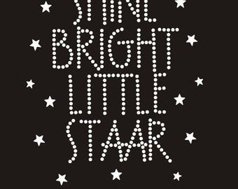 Shine Bright Little Staar Rhinestone Shirt with Star Rhinestuds! Texas Teacher Staar