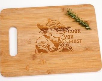 Star Wars Yoda Cook You Must Engraved Cutting Board Foodie Chef Cooking Funny Witty Silly Gift