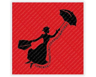 Disney, Mary Poppins, Supercalifragilisticexpialidocious, Carpet Bag, Umbrella, Illustration, TShirt Design, Cut File, svg, pdf, eps png,dxf
