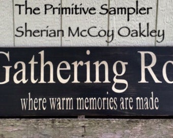 11x60 The Gathering Room Warm Memories, The Gathering  Room Sign , Warm Memories Sign, Family Sign, Large Sign, Gathering Sign,