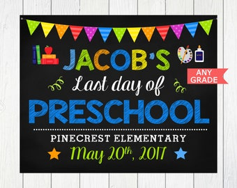 Last Day of School Sign,ANY GRADE, Boy Last day, Last day of Preschool, Last day of Kindergarten, Last day of School Chalkboard,Printable