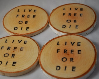 SALE Live Free or Die - New Hampshire - Birch Coasters - Wooden Coasters - White birch Logs - FREE SHIPPING