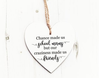 Chance made us school mums gift, Humour gift, school mums, gift for friend, Gift for School Mum, Friends Birthday Gift, best friend
