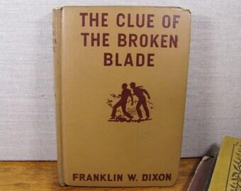 Vintage Hardy Boys Book:  The Clue of the Broken Blade - Franklin W. Dixon - 1942 Edition