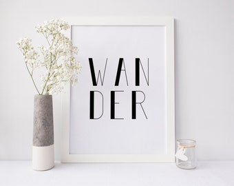 Wander Printable Art, instant download, wander print, wander typography print, modern art, simple wall art, digital print, office art