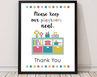 Please keep our playroom neat sign PRINTABLE art,playroom sign,mud room art, keep playroom neat printable,entry room art,instant