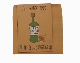 Funny 50th Birthday Card - 50th Birthday card dad - Scotch Whiskey 50th birthday card - 1967 Birthday card funny - 50th birthday gift him