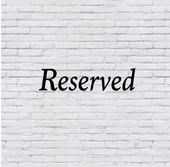 Reserved for ashleighjevans