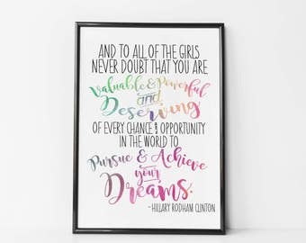 Hillary Rodham Clinton - To All Little Girls Quote - Dream Big Print / Canvas - HRC Quote - Concession Stands Speech - Democrat Wall Art
