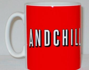 And Chill Mug Can Be Personalised Funny Netflix Andchill Parody Movie Meme Gift