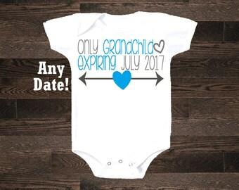 Only Grandchild expiring one piece shirt tshirt baby announcement cousin girl boy niece nephew grandson granddaughter pregnancy im pregnant