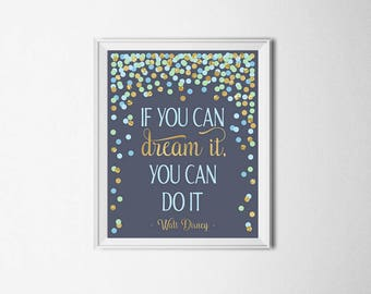 If You Can Dream It, You Can do It Walt Disney Quote Print Navy Blue Mint Gold Nursery Decor Nursery Wall Art Motivational Quote Printable