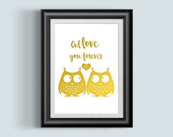 Owl Love You Forever, Owl print, Gold foil Art, Owl Art, woodland theme, baby room, owl baby decor
