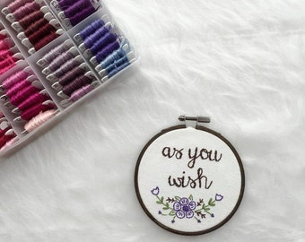 As You Wish Hand Embroidered Hoop Art Princess Bride Art Gifts Under 30 for Gal Pals Last Minute Gifts for Bookworms Fiber Art Dorm Decor