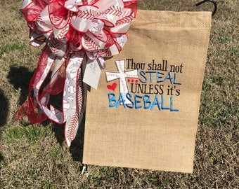 Thou shall not steal baseball burlap flag