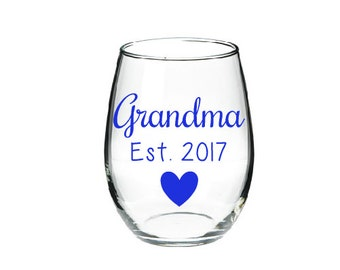 Grandma Est. Wine Glass- Stemless Wine Glass- Pregnancy Reveal Gift- Pregnancy Announcement Gift-Grandma Gift-Personalized Gift-Unique Gift