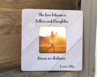 SUMMER SALE Father Daughter Frame Gift  Father's Day Gift  Personalized Frame The Love between a Father and Daughter knows no distance
