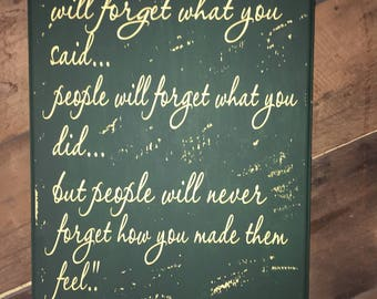 Custom Wood Sign - Maya Angelou Quote - I've learned that people - Distressed Wood Sign - Rustic Wood Sign - Rustic Home Decor