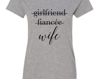GIRLFRIEND FIANCE WIFE, Married Af, Just Married Shirts, Fiance Shirt, Married Af Shirt, Honeymoon Shirts, Married Shirts, Honeymoon, Bride