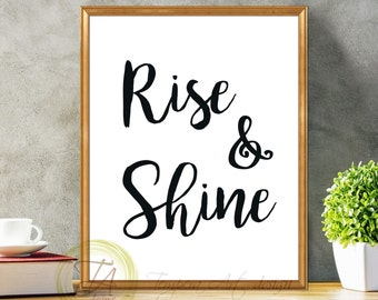 Rise and Shine, Inspirational Art Print, Inspirational Art Rise and Shine, Rise and Shine Print, Quote Print Rise and Shine, Brush Word Art