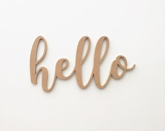 Hello Wood Sign / Housewarming Gift / Wall Decor / Handwritten Cursive Cutout / Office Decor
