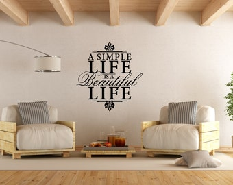 A Simple Life Is A Beautiful Life Wall Decal Family Room, Living Room Decal